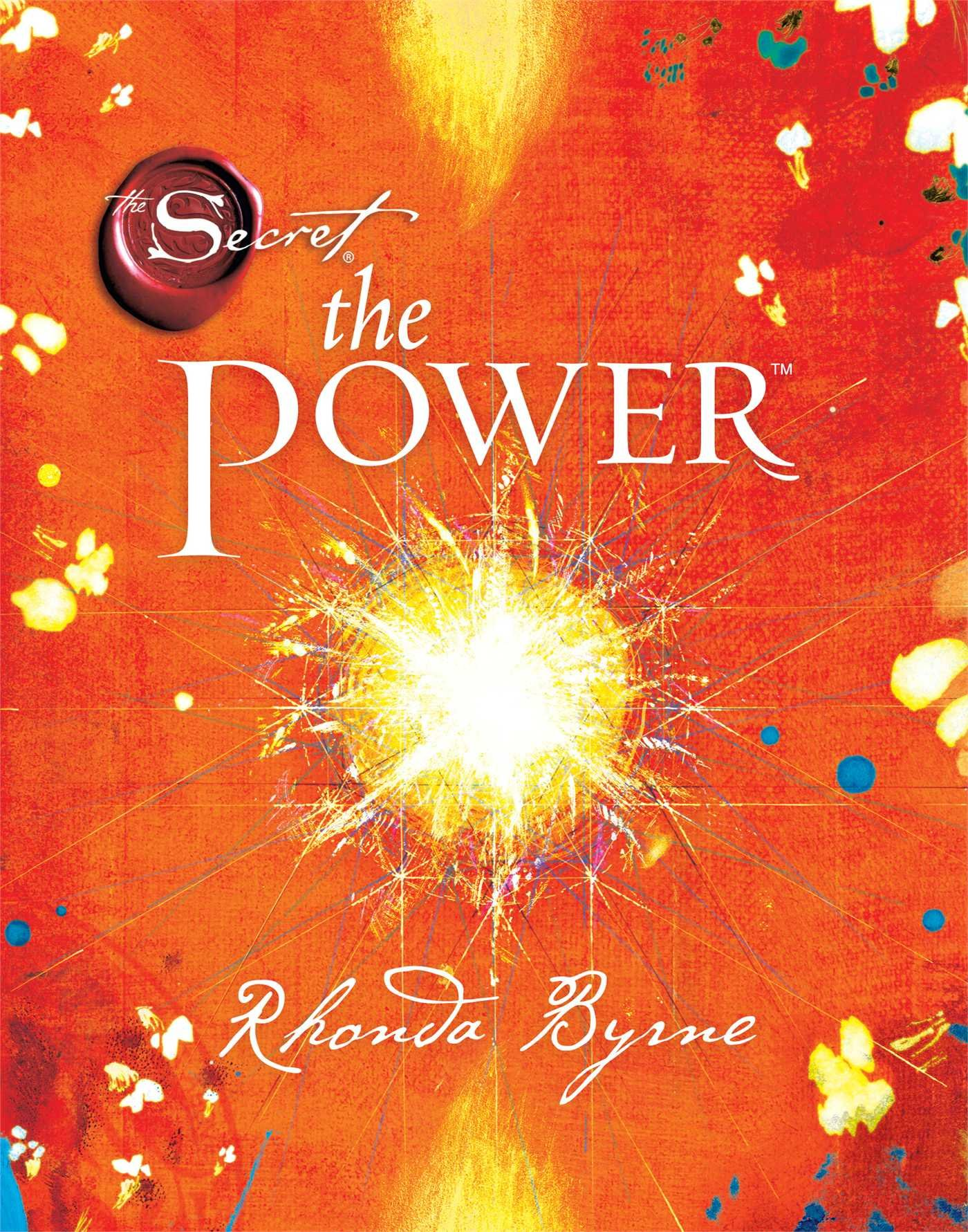 The Power (The Secret) by Rhonda Byrne