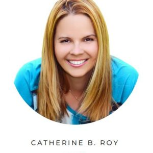 Catherine B. Roy