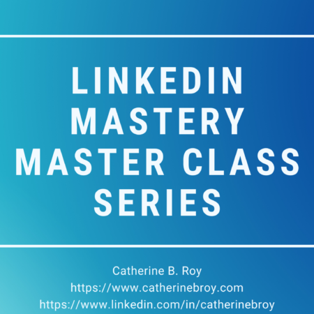 LINKEDIN MASTERY MASTER CLASS SERIES