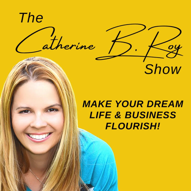 The Catherine B. Roy Show
