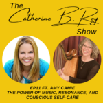 #11 The Catherine B. Roy Show ft Amy Camie