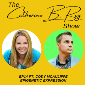 The Catherine B. Roy Show ft Cody McAuliffe