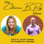 The Catherine B. Roy Show ft Aaron Scott