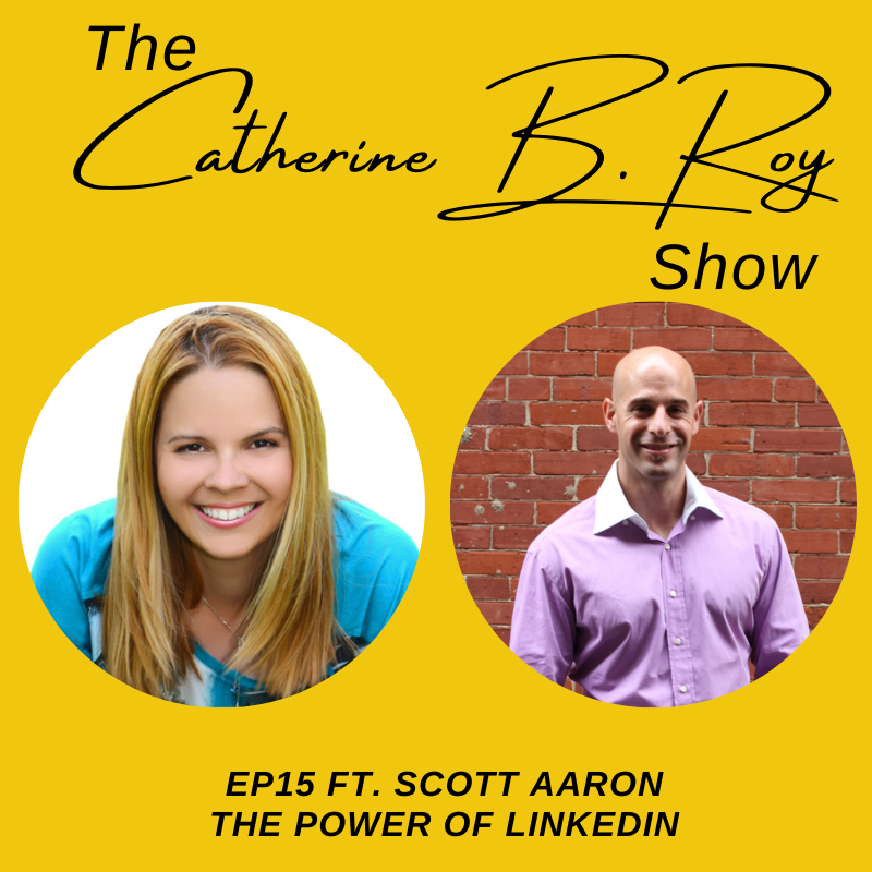 The Catherine B. Roy Show ft Aaron Scott