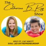 The Catherine B. Roy Show ft Cat Knott