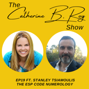 #19 The Catherine B. Roy Show ft Stanley Tsiamoulis